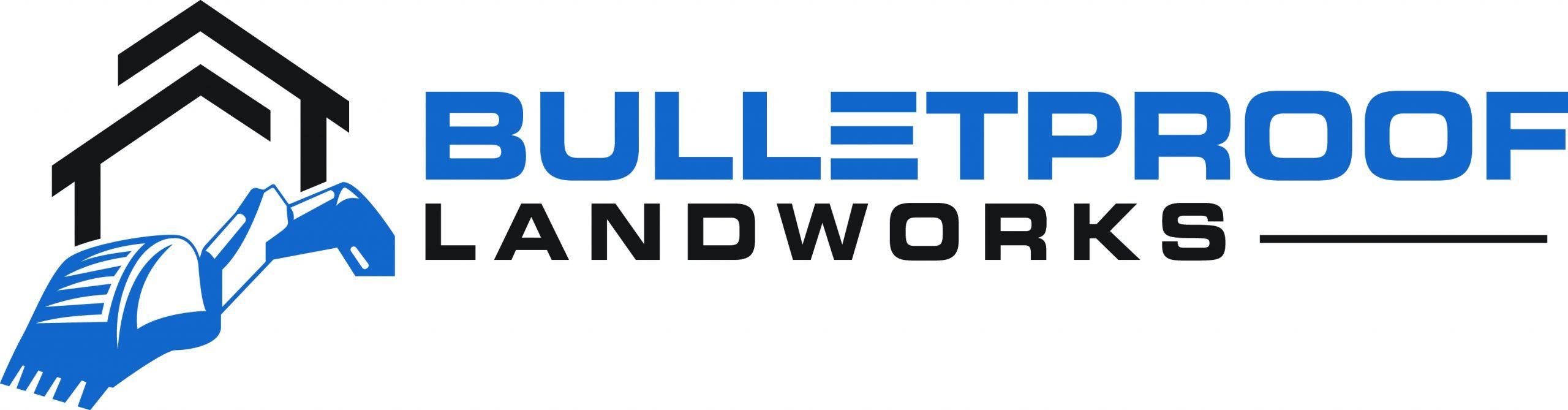 Bulletproof Landworks